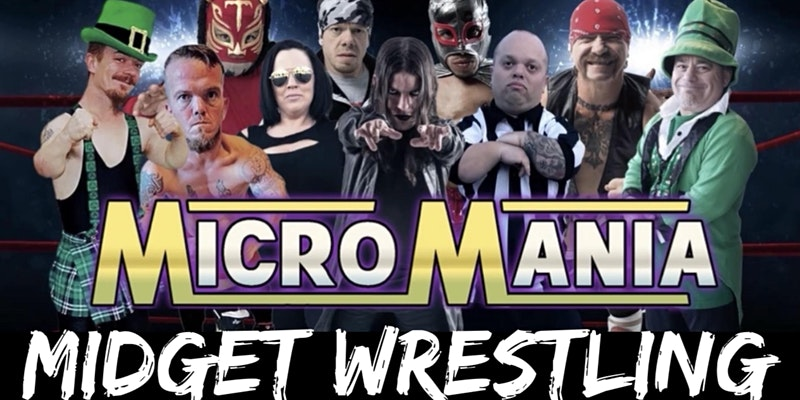 Attend MicroMania Midget Wrestling, Rockport, Texas and Increase Dopamine without Popping any Pills